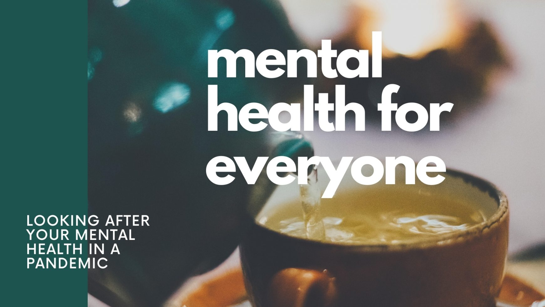Everyone needs to look after their mental health